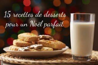 15 recettes de desserts pour un Noël parfait