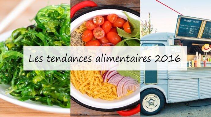 Les tendances alimentaires 2016