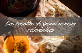 les-recettes-de-grand-maman-reinventees