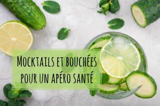 Mocktails et bouchées pour un apéro santé