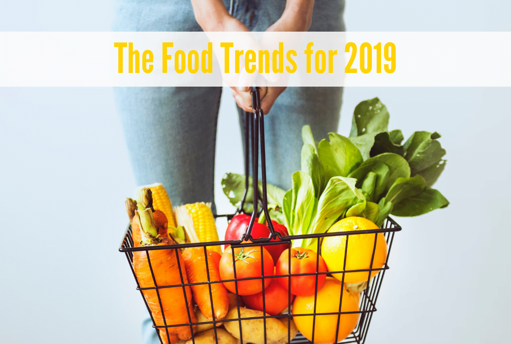 10 foods trends for 2019