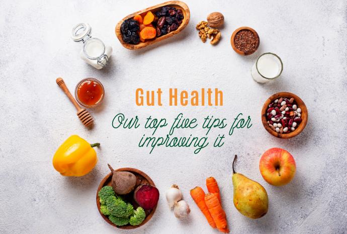 Gut Health - Better digestion - 5 tips