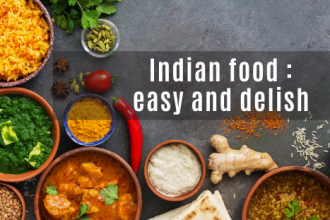 INDIAN FOOD : EASY AND DELISH