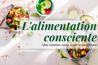 alimentation-consciente-relation-saine-nourriture